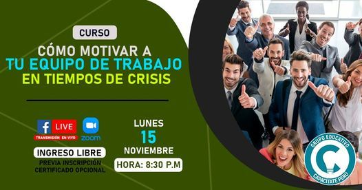 Curso Gratuito: Cómo motivar a tu equipo de trabajo en tiempos de crisis, 15 November | Event in Rimac | AllEvents.in