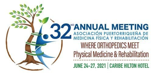 32nd Annual Meeting PR Asoc. Physical Medicine and Rehabilitation, 24 June   Event in San Juan   AllEvents.in