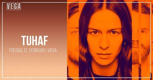 Tuhaf - VEGA, 12 February | Event in Copenhagen | AllEvents.in