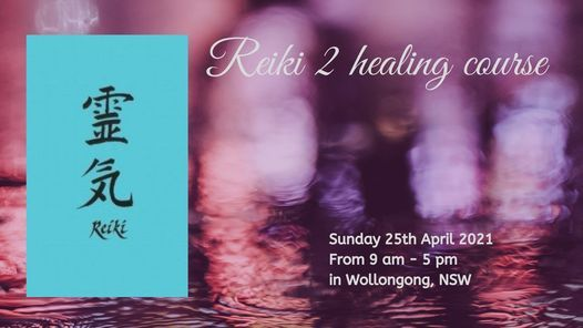 Reiki 2 healing course (FULLY BOOKED), 25 April | Event in Wollongong | AllEvents.in