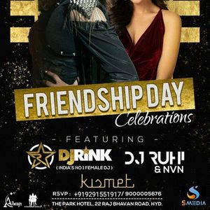 Friendship Day celebrations with Dj Rink and DJ Ruhi at Kismet,Park