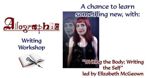 """Workshop: """"Writing the Body; Writing the Self"""" led by Elizabeth McGeown, 28 February 