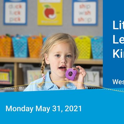 Literacy and Learning in Kindergarten May 2021