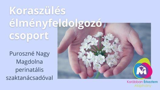 Koraszülés élményfeldolgozó csoport | Event in Szeged | AllEvents.in