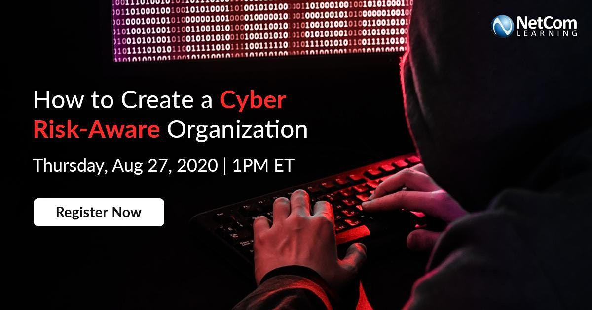 Webinar - How to Create a Cyber Risk-Aware Organization