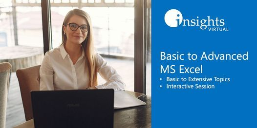 Basic to Advanced MS Excel Training (Webinar), 6 March | Online Event | AllEvents.in
