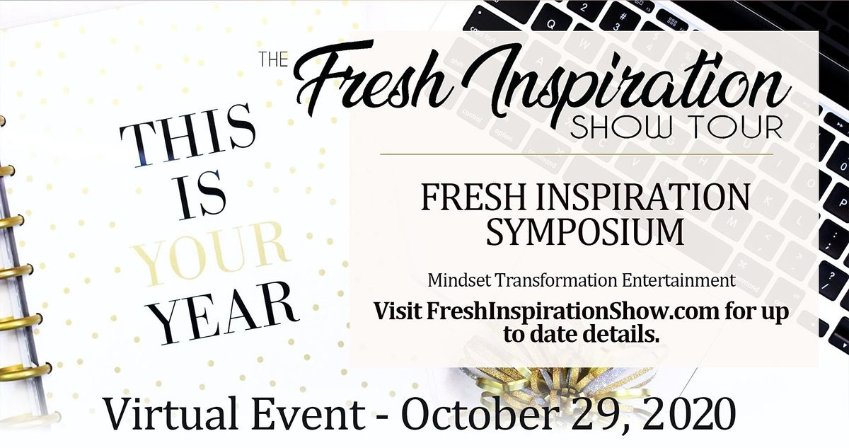 Fresh Inspiration Tour Symposium - 10/29/2020, 29 October | Online Event | AllEvents.in