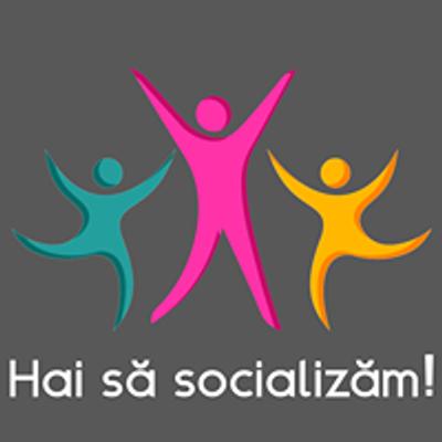 Hai sa socializam