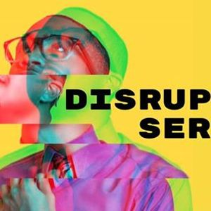 Disrupter Series