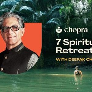 7 Spiritual Laws Retreat with Deepak Chopra