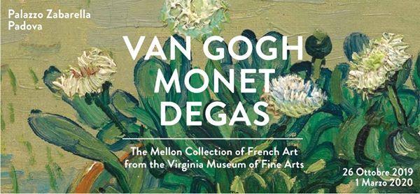 Padova Van Gogh Monet e Degas