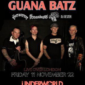 Guana Batz at The Underworld Camden - London