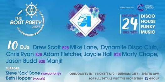 Forever 54 Boat Party, 24 July | Event in Durham | AllEvents.in