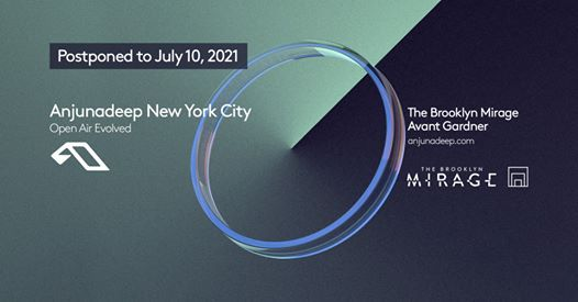 Anjunadeep New York City - Postponed