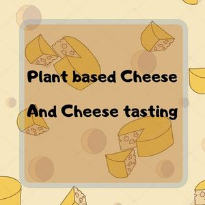 Plant Based Wine And Cheese Tasting.
