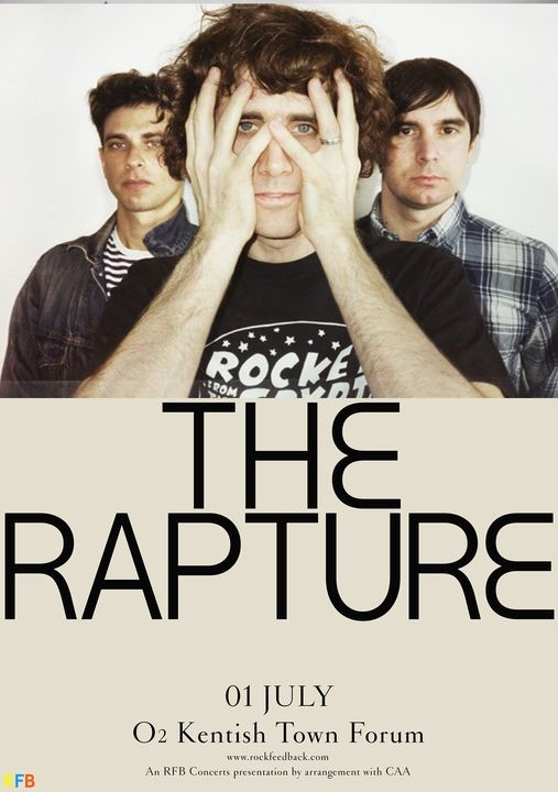 The Rapture at O2 Forum Kentish Town, 3 July | Event in London | AllEvents.in