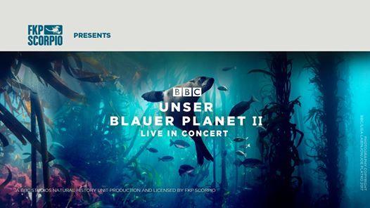 Unser Blauer Planet II - Live in Concert  Bremen
