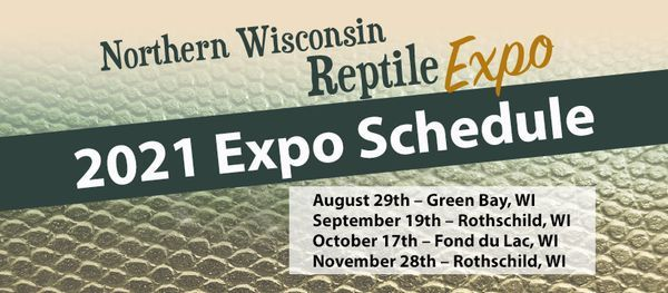 Rothschild Northern Wisconsin Reptile Expo 9-19-21 | Event in Rothschild | AllEvents.in