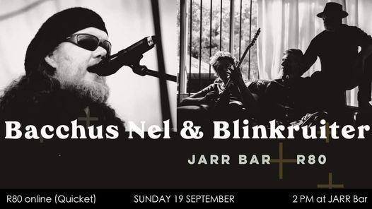 Bacchus Nel & Blinkruiter LIVE in Pretoria, 19 September | Event in Pretoria | AllEvents.in