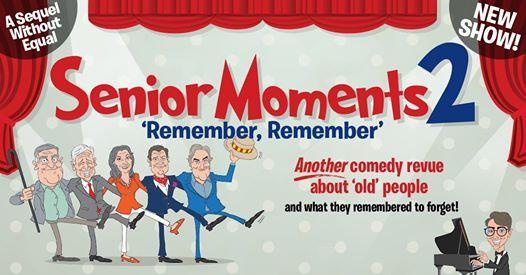 Senior Moments 2 Remember Remember