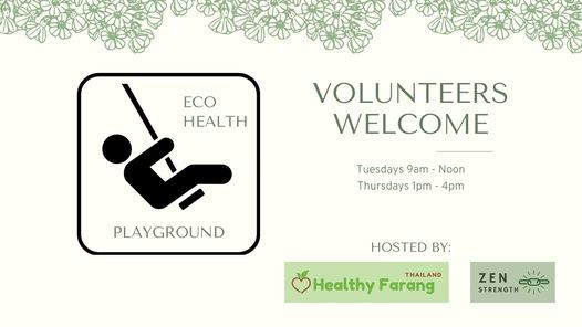 Volunteer @ the EcoHealth Playground | Event in Chiang Mai | AllEvents.in