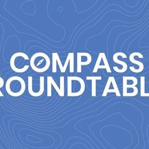 COMPASS ROUNDTABLE Restoring Your Spiritual Health After COVID