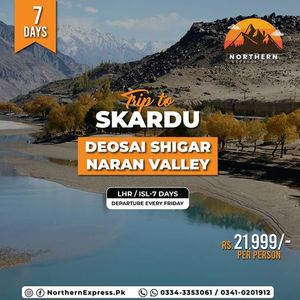 7 Days trip to Skardu - Deosai - Naran