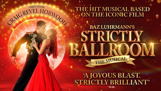 Strictly Ballroom the Musical, 22 February | Event in Wimbledon | AllEvents.in
