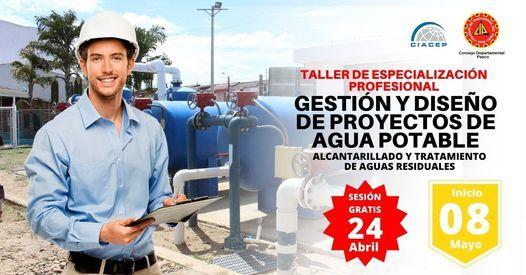 Taller de Especialización en GESTIÓN Y DISEÑO DE PROYECTOS DE AGUA POTABLE, ALCANTARILLADO, 8 May   AllEvents.in