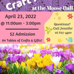 Spring Craft Market at the Moose