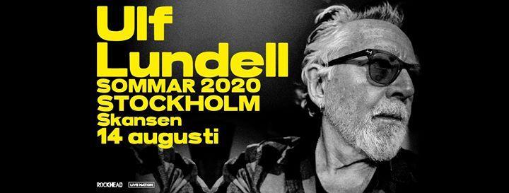 Ulf Lundell  Skansen Stockholm