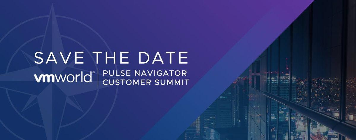 VMwares First Annual Pulse Navigator Customer Summit at VMworld