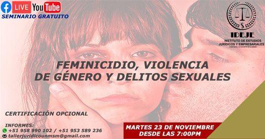 SEMINARIO: FEMINICIDIO, VIOLENCIA DE GENERO Y DELITOS SEXUALES, 7 August | Event in Lima | AllEvents.in