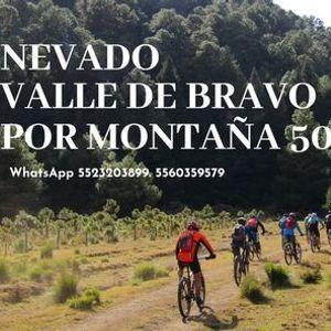 Nevado - Valle de Bravo 50km Rodada MTB