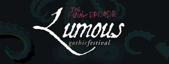 Lumous Gothic Festival  - Final Episode