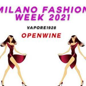 Milano Fashion Week 2021 -  Openwine alla Fabbrica Del Vapore