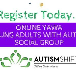 YAWA (Young Adults With Autism) Social Group