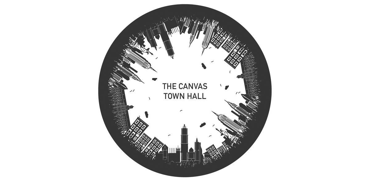 The Canvas Town Hall