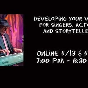 Developing Your Voice for Singers Actors and Storytellers Online Class