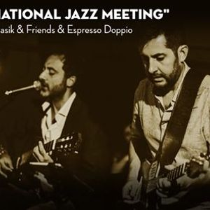 "International Jazz Meeting"" Hadasik & Friends & Espresso Doppio"