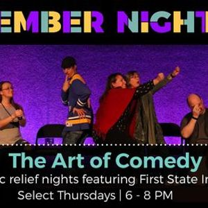 The Art of Comedy - Comic relief nights featuring First State Improv