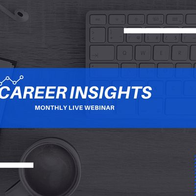 Career Insights Monthly Digital Workshop - Preston