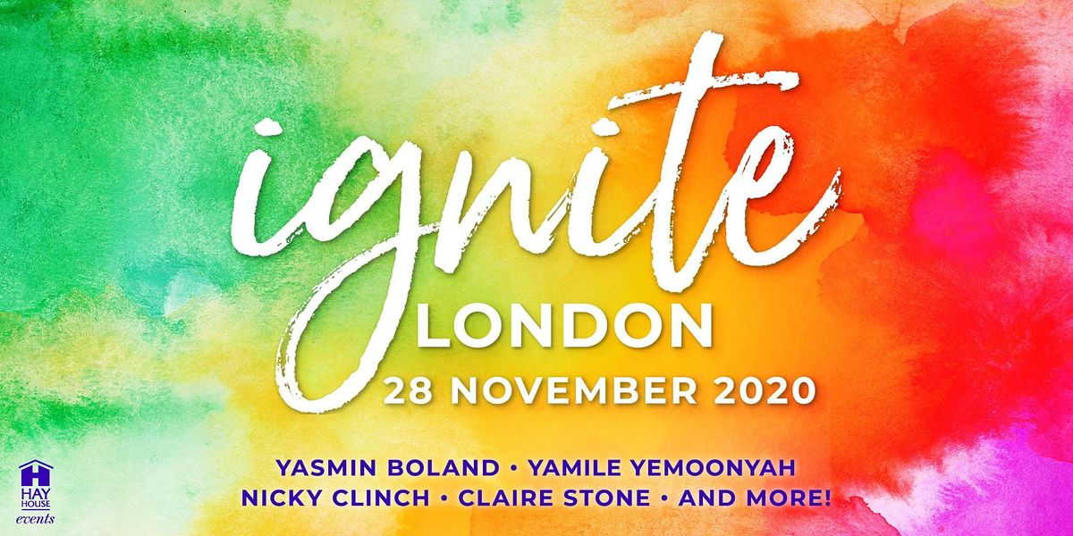 Hay House Ignite, 28 November | Event in London | AllEvents.in