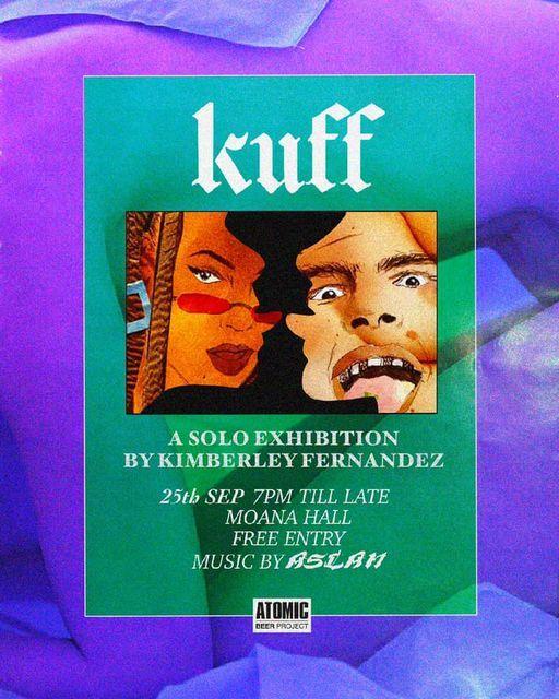 KUFF Solo Exhibition By Kimberley Fernandez