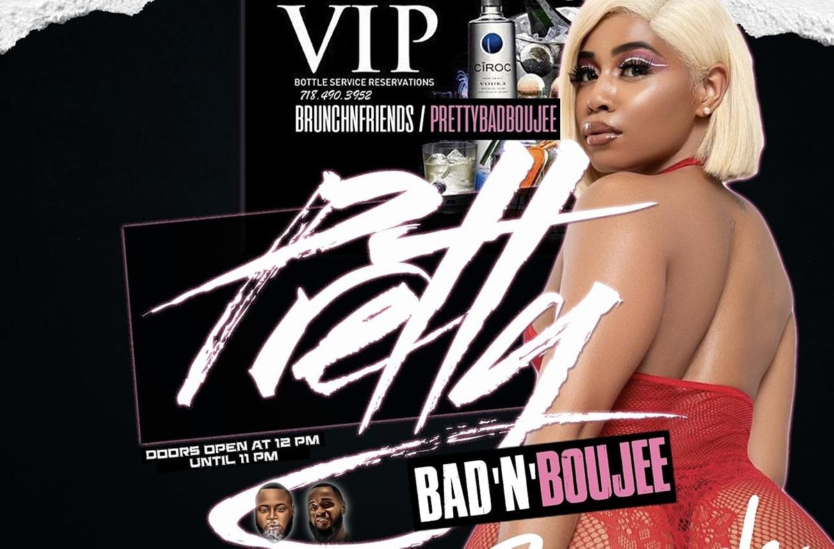 PRETTY BAD & BOUJEE - BRUNCH SO HARD | Event in New York | AllEvents.in