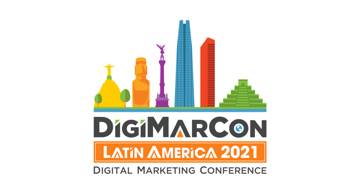 DigiMarCon Latin America 2021 - Digital Marketing Conference, 21 July | Event in Mexico City | AllEvents.in