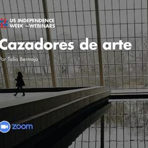 "Webinar &quotCazadores de Arte"" por Tala Bermejo."