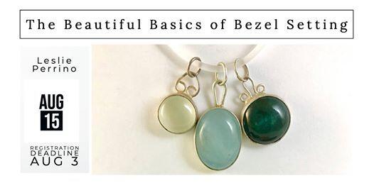 The Beautiful Basics of Bezel Setting