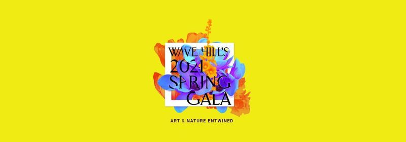 Wave Hill's 2021 Spring Gala: Art & Nature Entwined, 20 May | Event in Bronx | AllEvents.in