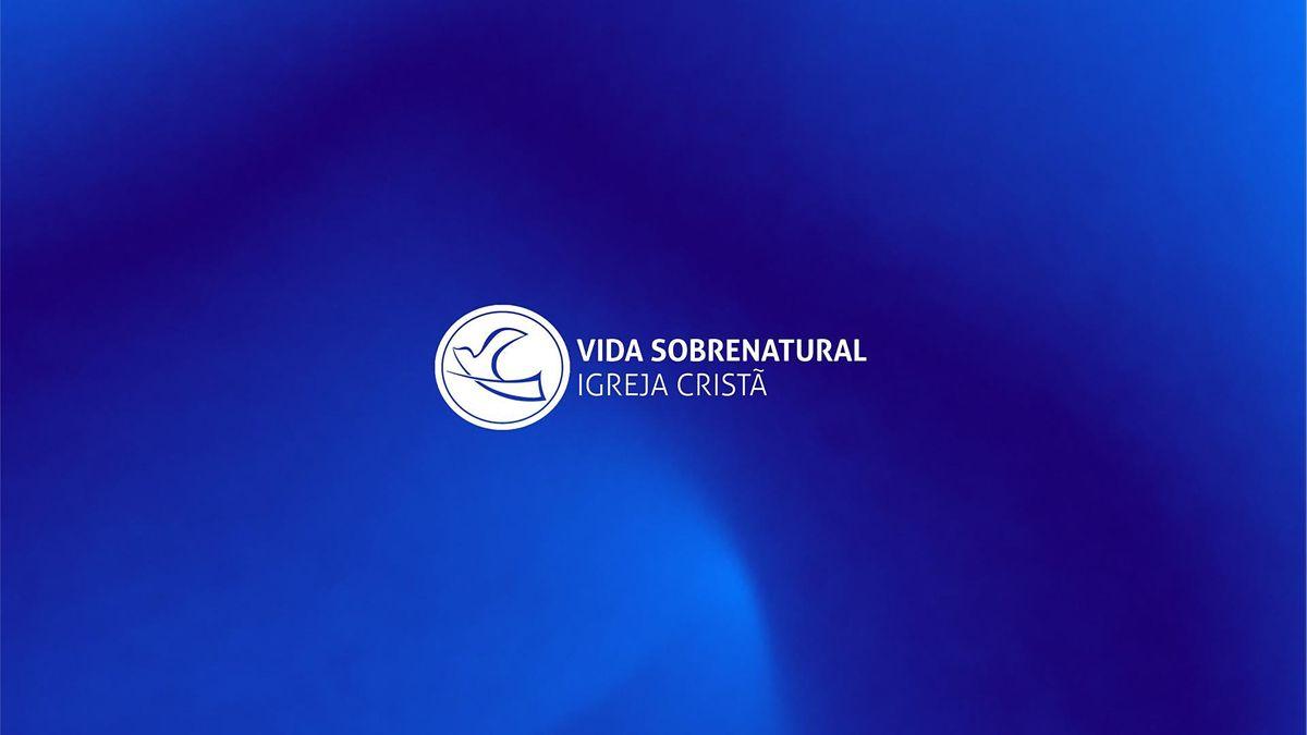 Reunião de Domingo Vida Sobrentural - Aveiro | Event in Cacia | AllEvents.in
